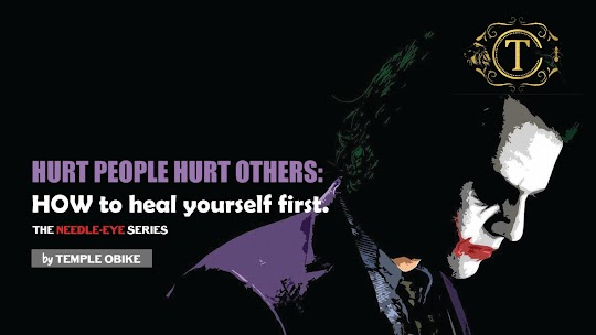 Hurt People Always Hurt Others. Heal First by temple obike