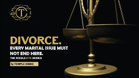 Divorce is the Last Option, Keep it That Way is an article by temple obike. a lead psychotherapist and marriage counselor positively building lives across, Lagos, abuja and across Africa.